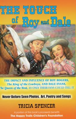 The Touch of Roy and Dale Book